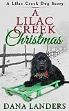 A Lilac Creek Christmas ( a Lilac Creek Dog Story)