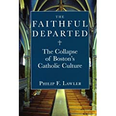 The Collapse of Boston's Catholic Culture