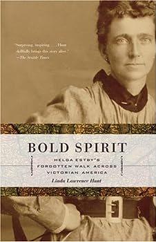 """Cover of """"Bold Spirit: Helga Estby's Forg..."""