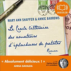 Le cercle littéraire des amateurs d'épluchures de patates   Livre audio