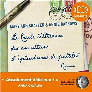 Le cercle littéraire des amateurs d'épluchures de patates | Livre audio