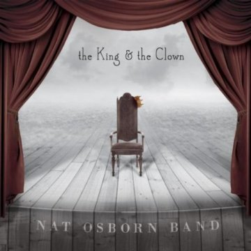 The King and the Clown [Explicit] by the Nat Osborn Band
