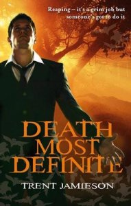 Death Most Definite (Death Works, #1)