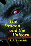 The Dragon and the Unicorn (The Perilous Order of Camelot)