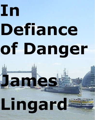 In Defiance of Danger