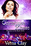 Christmas Kisses (Romance on the Ranch Series Book 5)