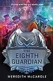 The Eighth Guardian (Annum Guard)