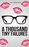 A Thousand Tiny Failures