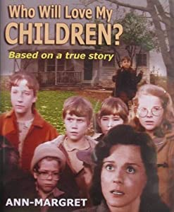 """Cover of """"Who Will Love My Children?"""""""