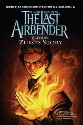 The Last Airbender: Prequel: Zuko's Story by Alison Wilgus