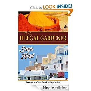 The Illegal Gardener (The Greek Village Series)