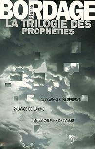 La trilogie des Prophéties