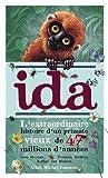 Ida - L'extraordinaire histoire d'un primate vieux de 47 millions d'années