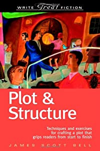 "Cover of ""Plot & Structure: (Techniques A..."