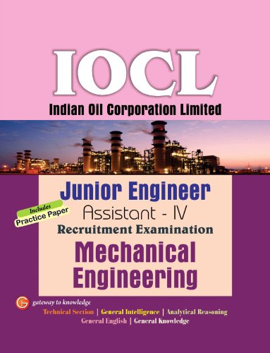 IOCL (Indian Oil Corporation Limited) Mechanical Engineering - Junior Engineer Assistant - IV