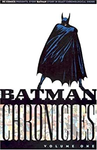 "Cover of ""Batman Chronicles, Vol. 1"""