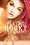 Playing Hooky: a Paranormal Investigation novella (Paranormal Investigations series Book 1)