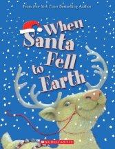When Santa Fell To Earth