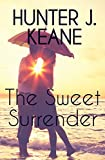 The Sweet Surrender (A Second Chance Love Story)