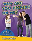 Why Are You Picking on Me?: Dealing With Bullies (Slim Goodbody's Life Skills 101)