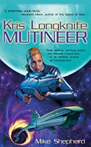"Cover of ""Mutineer (Kris Longknife)"""