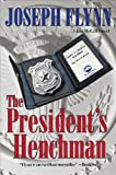 The President's Henchman (The First Jim McGill Novel)