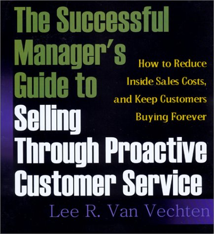 THE Successful Manager'S Guide TO Selling Through ...