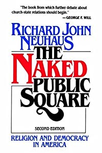 "Cover of ""The Naked Public Square: Religi..."