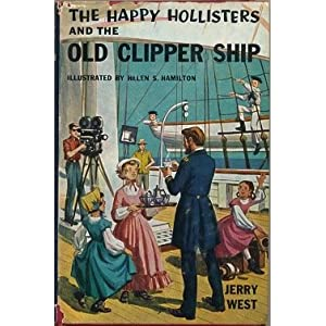 The Happy Hollisters and The Old Clipper Ship (H-12) (Doubleday Books for Young Readers)