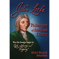 PUYB Blog Tour Spotlight:John Locke: Philosopher of American Liberty by Mary-Elaine Swanson & Ben Gilmore + Giveaway!