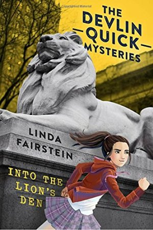 Into the Lion's Den (Devlin Quick Mysteries, The) by Linda Fairstein | Featured Book of the Day | wearewordnerds.com