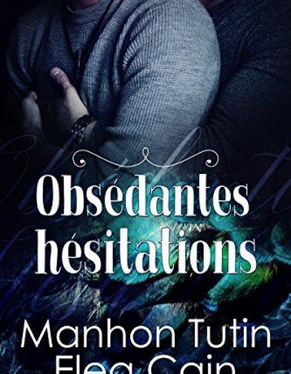 Obsédantes Hésitations - Manhon Tutin & Elea Cain