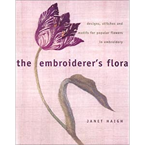 The Embroiderer's Floral by Janet Haigh on Amazon.com
