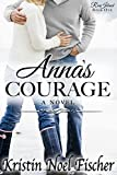 Anna's Courage (Rose Island Book 1)