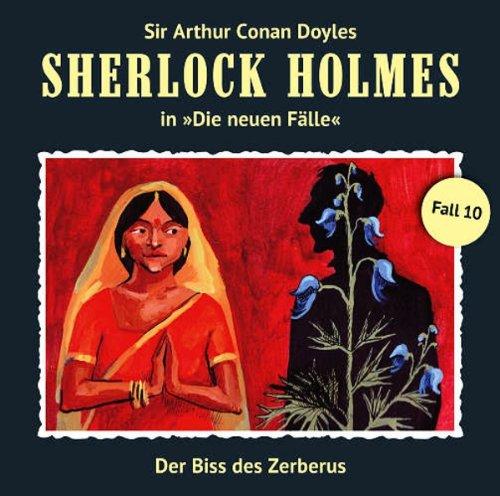 Sherlock Holmes: Die neuen Fälle (10) Der Biss des Zerberus (Romantruhe Audio)