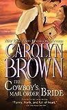The Cowboy's Mail Order Bride (Cowboys & Brides Book 3)