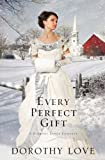 Every Perfect Gift (A Hickory Ridge Romance)