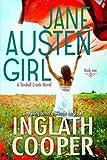 Jane Austen Girl - A Timbell Creek Contemporary Romance