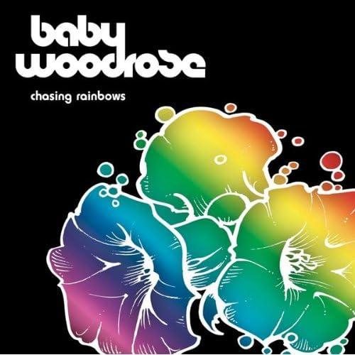 Baby Woodrose - Chasing Rainbows