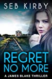 REGRET NO MORE: (US Edition) (James Blake Book 2)