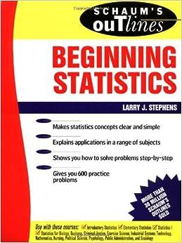 Amazon.com: Schaum's Outline of Beginning Statistics ...