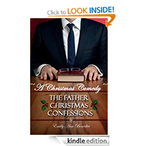 The Father Christmas Confessions: A Christmas Comedy