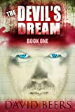 The Devil's Dream: Book One
