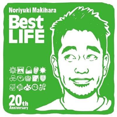 Noriyuki Makihara 20th Anniversary Best LIFEをAmazonでゲット!