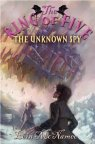 The Unknown Spy (Ring of Five)