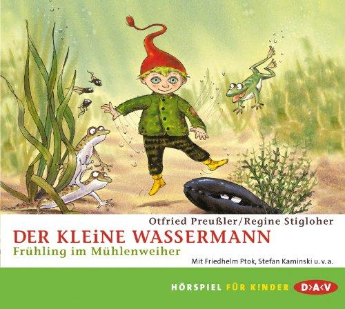 Otfried Preußler - Der kleine Wassermann - Frühling im Mühlenweiher