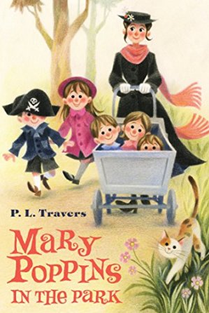 Mary Poppins in the Park by Dr. P. L. Travers | Featured Book of the Day | wearewordnerds.com