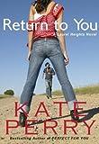Return to You (A Laurel Heights Novel)