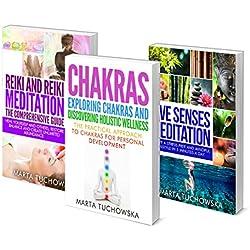 Holistic Healing: Box Set: Meditation, Chakras and Reiki (Chakras, Reiki, Mindfulness, Healing, Holistic Book 6)