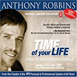 Time of Your Life: 3 Ways to Take Control of Your Life